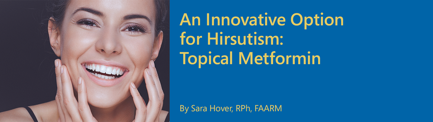 THE PCCA BLOG | An Innovative Option for Hirsutism: Topical