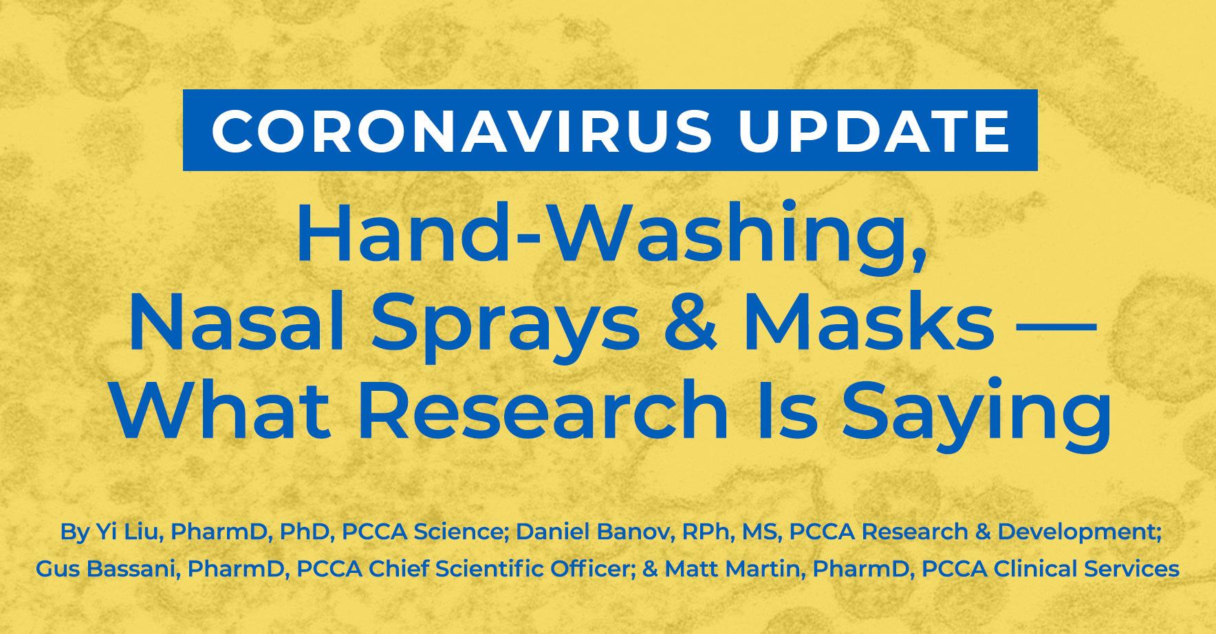 The Pcca Blog Coronavirus Update Hand Washing Nasal Sprays An